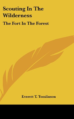 9781436675369: Scouting In The Wilderness: The Fort In The Forest