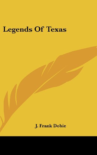 9781436675451: Legends Of Texas (Texas Folklore Society)