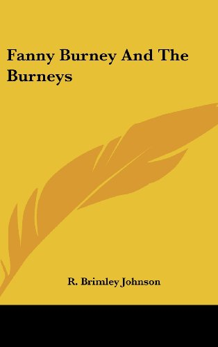 9781436677318: Fanny Burney and the Burneys