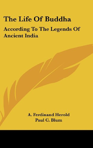 9781436679626: The Life Of Buddha: According To The Legends Of Ancient India