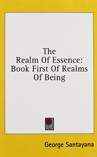 9781436679978: The Realm Of Essence: Book First Of Realms Of Being