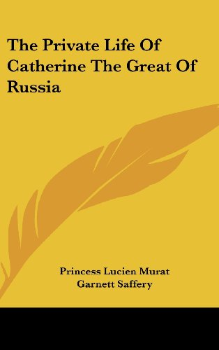 9781436681896: The Private Life Of Catherine The Great Of Russia