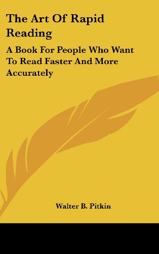 9781436683715: The Art of Rapid Reading: A Book for People Who Want to Read Faster and More Accurately