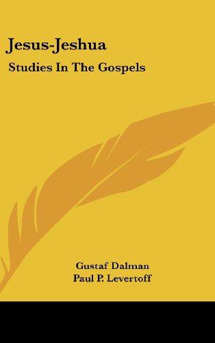 9781436683890: Jesus-Jeshua: Studies In The Gospels
