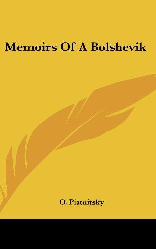 9781436685368: Memoirs of a Bolshevik