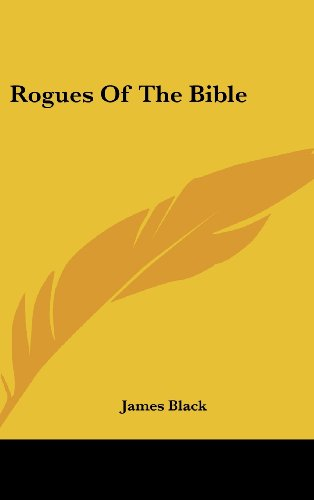 9781436686204: Rogues of the Bible