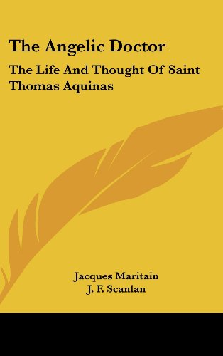 9781436686495: The Angelic Doctor: The Life And Thought Of Saint Thomas Aquinas