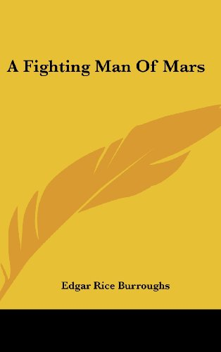 A Fighting Man Of Mars (9781436686921) by Edgar Rice Burroughs