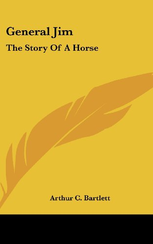 9781436687072: General Jim: The Story Of A Horse