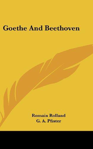 9781436687843: Goethe and Beethoven