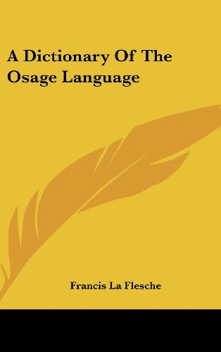 9781436688352: A Dictionary Of The Osage Language