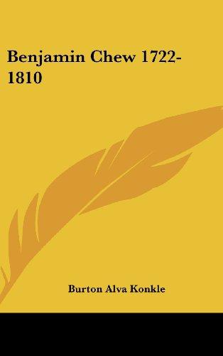 9781436688512: Benjamin Chew 1722-1810