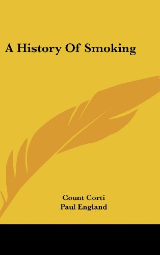 9781436689021: A History Of Smoking