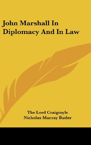 9781436689540: John Marshall In Diplomacy And In Law