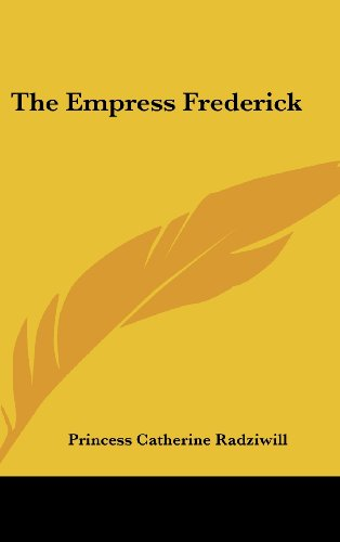 9781436691420: The Empress Frederick
