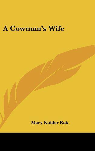 9781436691550: A Cowman's Wife