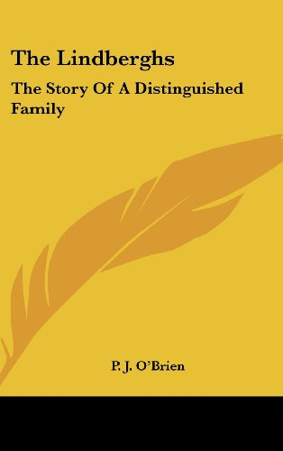 9781436692656: The Lindberghs: The Story Of A Distinguished Family