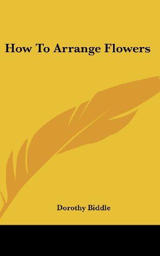 9781436693219: How To Arrange Flowers