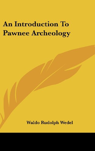 9781436694292: An Introduction to Pawnee Archeology