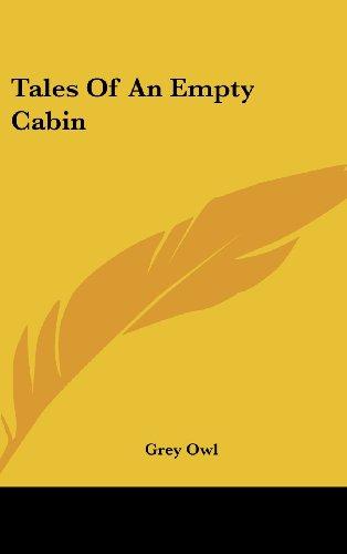 9781436694582: Tales Of An Empty Cabin