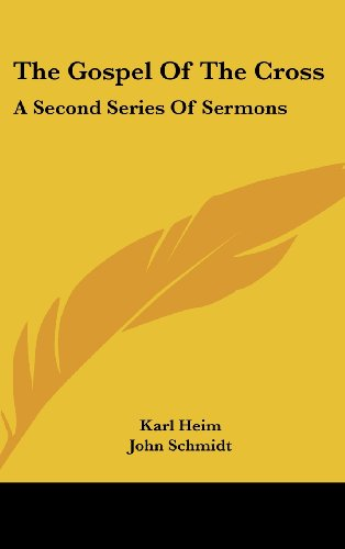 9781436695428: The Gospel of the Cross: A Second Series of Sermons