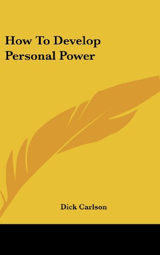 9781436695725: How To Develop Personal Power