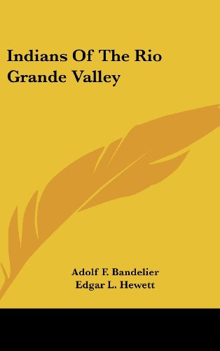 9781436695855: Indians Of The Rio Grande Valley