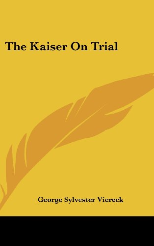 9781436696432: The Kaiser on Trial