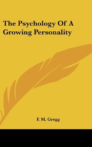 9781436696630: The Psychology of a Growing Personality
