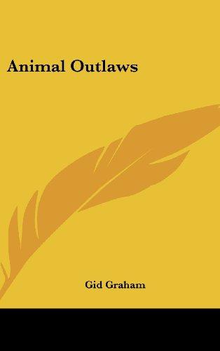 9781436696906: Animal Outlaws