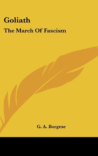9781436697170: Goliath: The March of Fascism