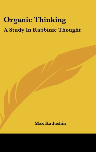 9781436697217: Organic Thinking: A Study in Rabbinic Thought