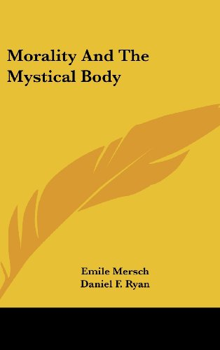 9781436698344: Morality and the Mystical Body