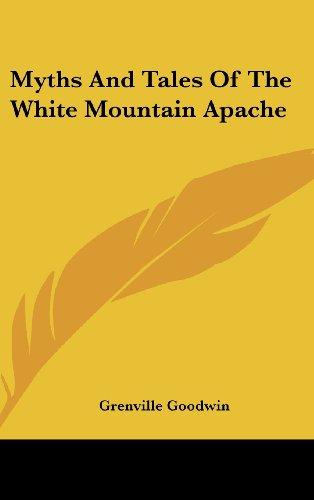 9781436698719: Myths and Tales of the White Mountain Apache