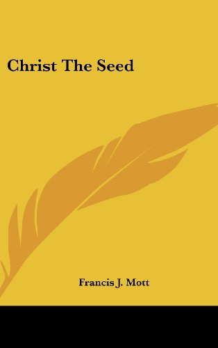 9781436698849: Christ The Seed