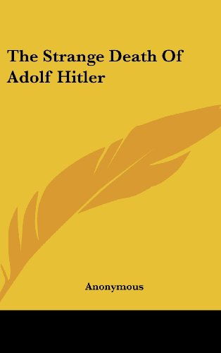9781436698887: The Strange Death of Adolf Hitler