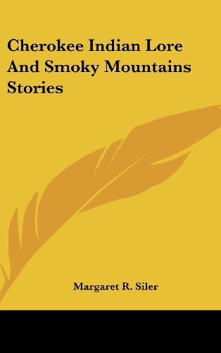 9781436699594: Cherokee Indian Lore and Smoky Mountains Stories