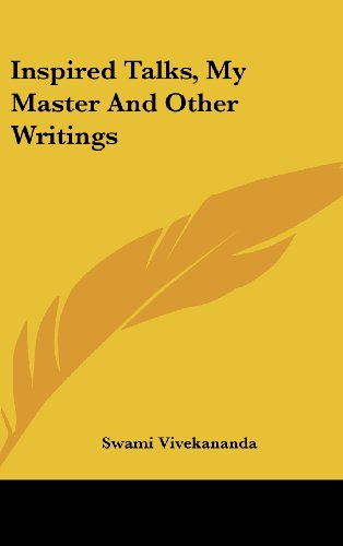 9781436699839: Inspired Talks, My Master And Other Writings