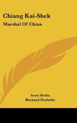 9781436700429: Chiang Kai-Shek: Marshal of China