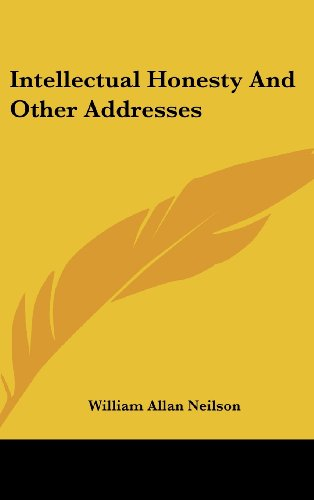 9781436700894: Intellectual Honesty And Other Addresses