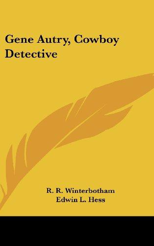 9781436701167: Gene Autry, Cowboy Detective