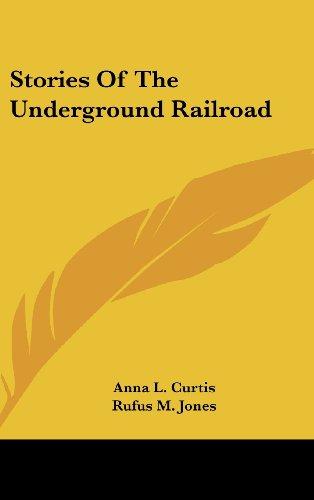 9781436701563: Stories Of The Underground Railroad