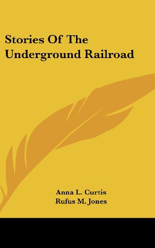 9781436701563: Stories Of The Underground Railroad