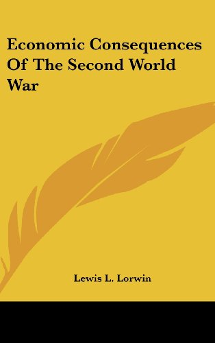 9781436701587: Economic Consequences Of The Second World War
