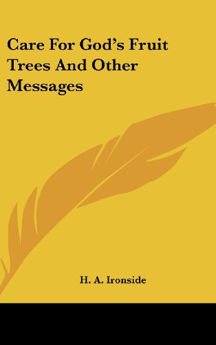 9781436701808: Care for God's Fruit Trees and Other Messages