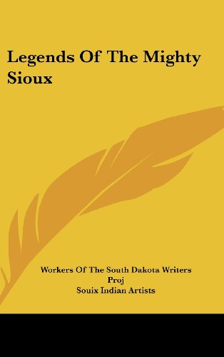 9781436702195: Legends Of The Mighty Sioux
