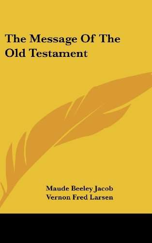 9781436703208: The Message Of The Old Testament