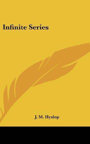 9781436704168: Infinite Series