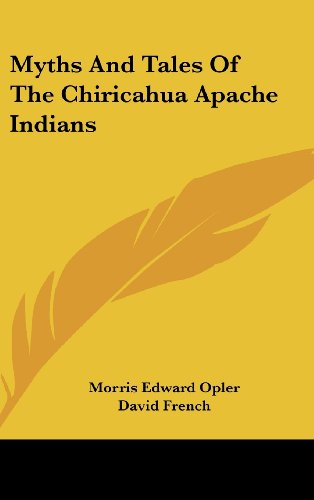 9781436704212: Myths And Tales Of The Chiricahua Apache Indians