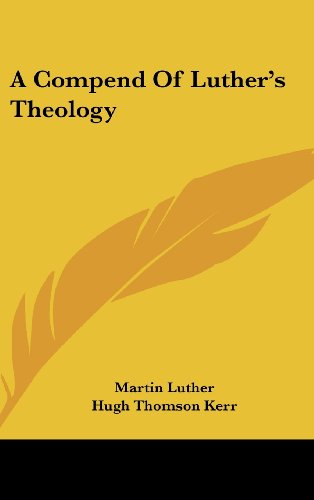 9781436704786: A Compend Of Luther's Theology